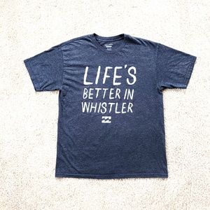 Billabong Logo T-Shirt Life's Better In A Whistler